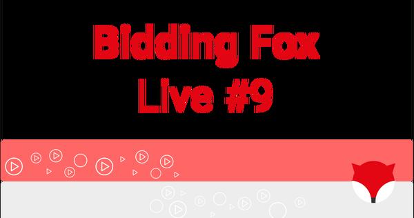 Bidding Fox Live #9