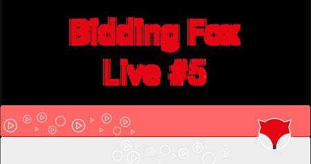 Bidding Fox live #5