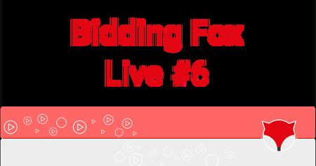 Bidding Fox Live #6