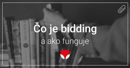 Čo je bidding a ako funguje