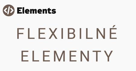 Flexibilné elementy