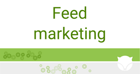 Feed marketing