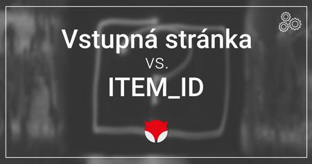 Vstupná stránka vs. ITEM_ID