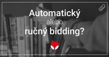 Automatický alebo ručný bidding