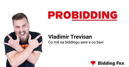 PROBIDDING 2019 - záznam prednášky Vláďi Trevisana