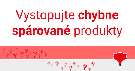 Vystopujte chybne spárované produkty