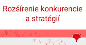Rozšírenie konkurencie a stratégií